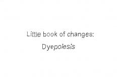 Dyepoiesis